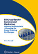 Cover of EU Cross-Border Commercial Mediation: Listening to Disputants - Changing the Frame; Framing the Changes By Anna Howard