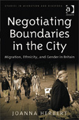 Negotiating Boundaries in the City: Migration, Ethnicity and Gender in Britain