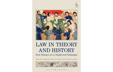 Law in Theory and History: New Essays on a Neglected Dialogue cover