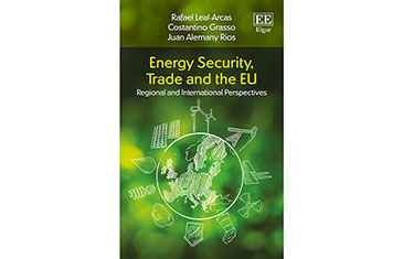 Energy Security, Trade and the EU Regional and International Perspectives