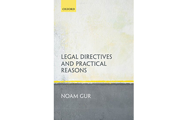 legal directives and practical reasons by noam gur