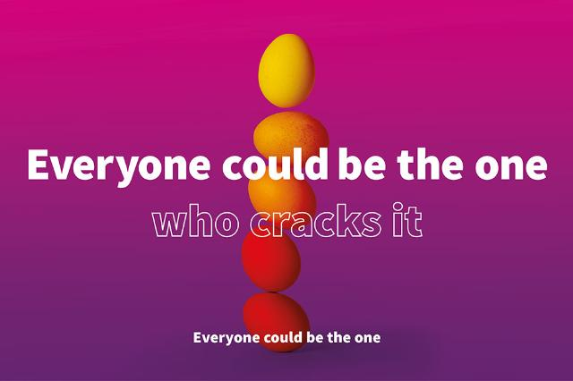 Everyone could be the one who cracks it