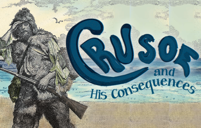 Crusoe and His Consequences