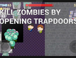 A screenshot from Trapdoor Zombies