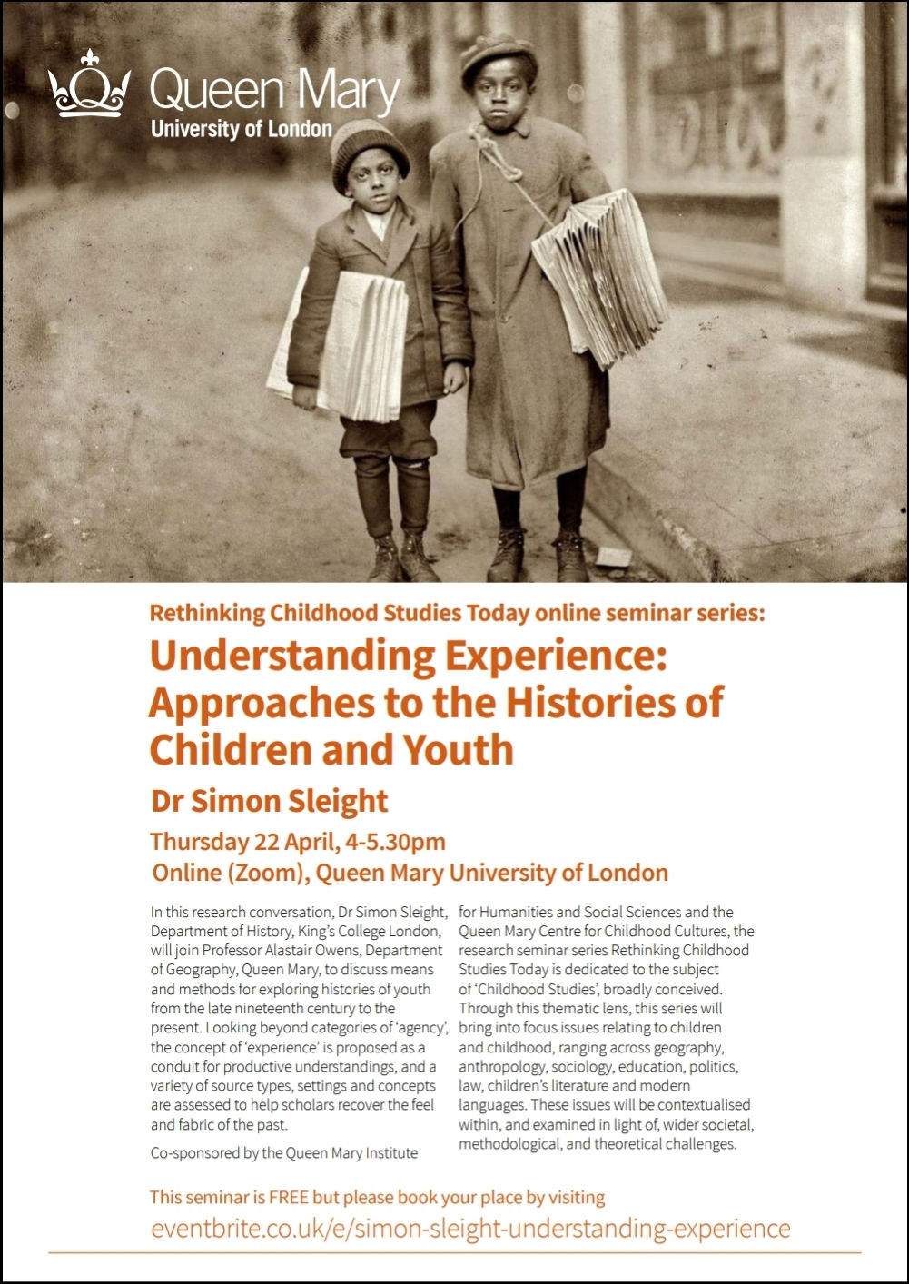 Understanding Experience: Approaches to the Histories of Children and Youth Research conversation with Dr Simon Sleight (KCL) Part 1 of the Seminar Series Rethinking Childhood Studies Today (Centre for Childhood Cultures/ IHSS)