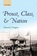 Book cover, Proust, Class & Nation by Edward Hughes